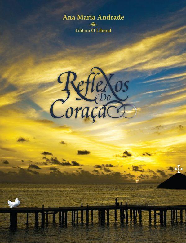 reflexos_do_coracao-ana-maria-andrade