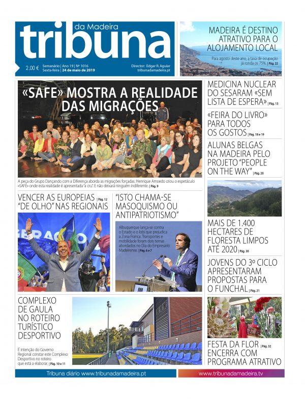 Nº 1016 – 24/05/2019 – Tribuna da Madeira