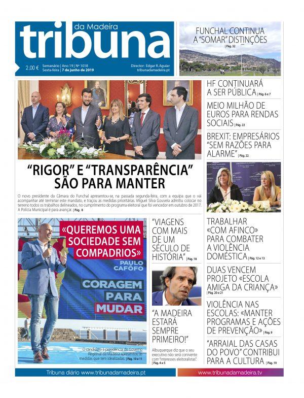 Nº 1018 – 07/06/2019 – Tribuna da Madeira