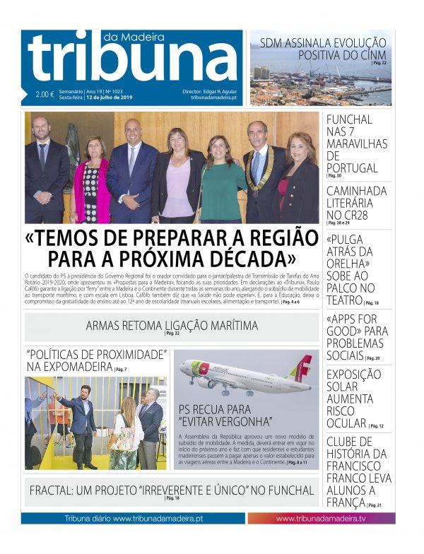 Nº 1023 – 12/07/2019 – Tribuna da Madeira